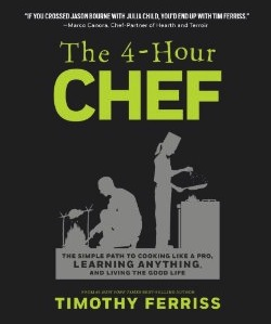 The 4 Hour Chef Book Picture1 The Ultimate 80/20 Guide To The 4 Hour Chef: Tools, Tricks, Cheats, Summaries and Tables